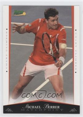 2008 Ace Authentic Matchpoint #49 - Michael Berrer