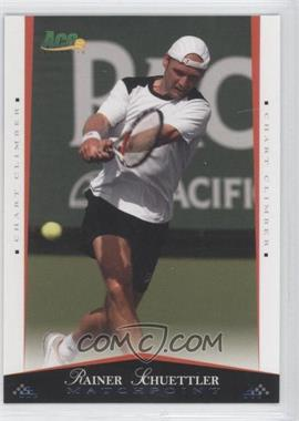 2008 Ace Authentic Matchpoint #50 - Rainer Schuettler
