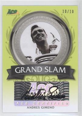 2013 Ace Authentic Signature Series - Grand Slam Autographs - Lime Green #GS-1 - Andres Gimeno /10