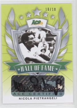 2013 Ace Authentic Signature Series [???] #HOF-NP1 - Nicola Pietrangeli /10