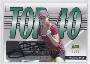 2013 Ace Authentic Signature Series Top 40 #T40-AC1 - Alize Cornet /35