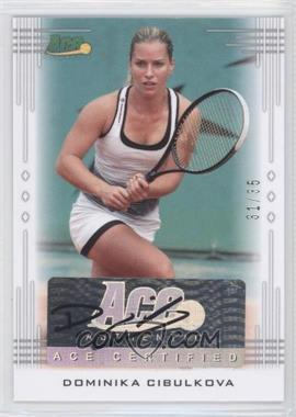 2013 Ace Authentic Signature Series #BA-DC2 - Dominika Cibulkova /35