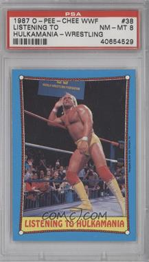 1987 O-Pee-Chee WWF - [Base] #38 - Listening to Hulkamania (Hulk Hogan) [PSA8]
