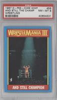 And still champion (Hulk Hogan) [PSA8]