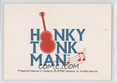 1990 Classic WWF - [Base] #138 - Honky Tonk Man