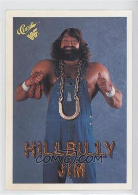 1990 Classic WWF - [Base] #92 - Hillbilly Jim