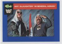 Sgt. Slaughter, General Adnan