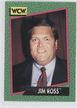 1991 Impel WCW #154 - Jim Ross
