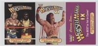 Wrestlemania, Wrestlemania VI, and Wrestlemania IX (Hulk Hogan, Mr. T, Ultimate…