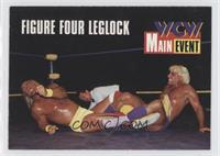 Figure Four Leg lock (Hulk Hogan, Ric Flair)