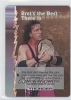 Bret's the Best There is (Bret Hart)