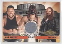 Big Show, Kane, Raven