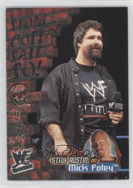 2001 Fleer WWF Wrestlemania Stone Cold Said So! #12 SC - Mick Foley