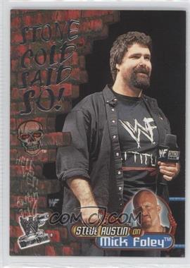 2001 Fleer WWF Wrestlemania Stone Cold Said So! #12 SC - Mick Foley