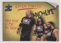 Kevin Nash, X-Pac, Big Show