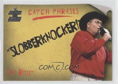 2002 Fleer WWE RAW vs SmackDown! Catch Phrases #14 CP - Jim Ross