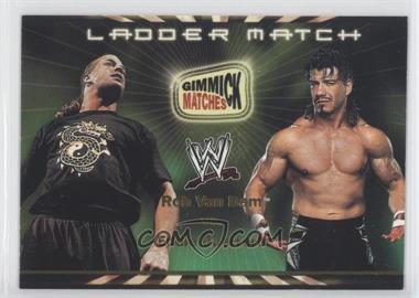 2002 Fleer WWE Royal Rumble - Gimmick Matches #GM3 - Rob Van Dam vs. Eddie Guerrero (Ladder Match)