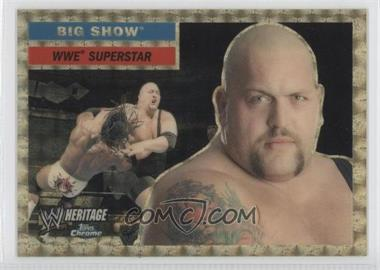 2006 Topps Chrome WWE Heritage - [Base] - Superfractor #13 - Big Show /25