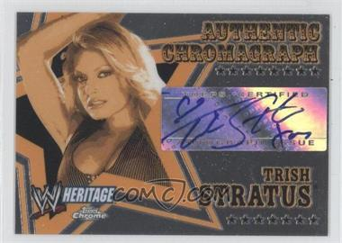 2006 Topps Chrome WWE Heritage Authentic Chromograph #TRST - Trish Stratus