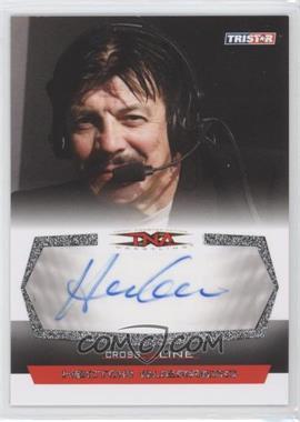 2008 TRISTAR TNA Wrestling Cross the Line [???] #C-HG - Hector Guerrero