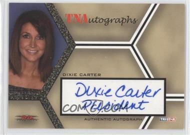 2008 TRISTAR TNA Wrestling Impact! - TNAutographs - Gold #A-DC - Dixie Carter /50