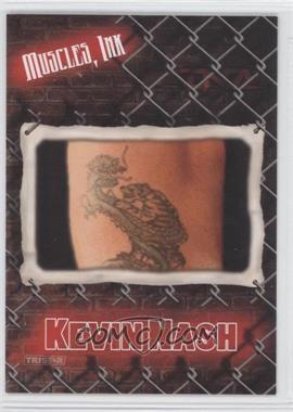 2008 TRISTAR TNA Wrestling Impact! Muscles, Ink #MI-8 - Kevin Nash