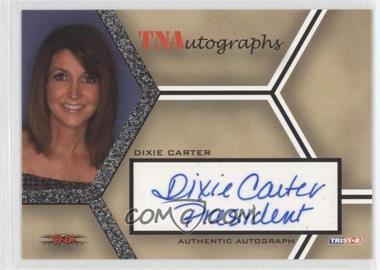 2008 TRISTAR TNA Wrestling Impact! TNAutographs #A-DC - Dixie Carter