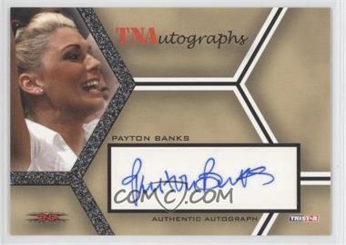 2008 TRISTAR TNA Wrestling Impact! TNAutographs #A-PB - Payton Banks