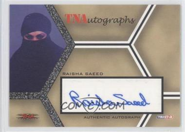 2008 TRISTAR TNA Wrestling Impact! TNAutographs #A-RS - Raisha Saeed