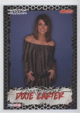 2008 TRISTAR TNA Wrestling Impact! #68 - Dixie Carter