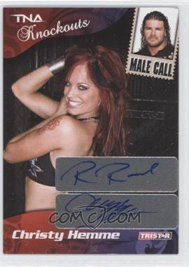 2009 TRISTAR TNA Wrestling Knockouts Male Call Dual Autographs [Autographed] #75 - Christy Hemme, Robert Roode