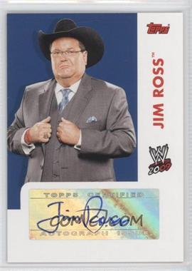 2009 Topps WWE - Autographs #N/A - Jim Ross