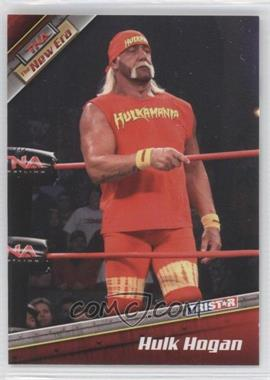 2010 TRISTAR TNA The New Era [???] #7 - Hulk Hogan
