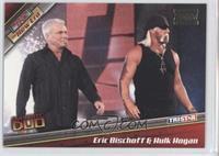 Eric Bischoff, Hulk Hogan /10
