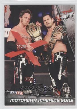 2010 TRISTAR TNA Xtreme - [Base] #47 - Motorcity Machine Guns