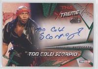Too Cold Scorpio /25