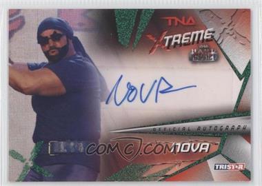2010 TRISTAR TNA Xtreme Autographs Green #X22 - Nova /25