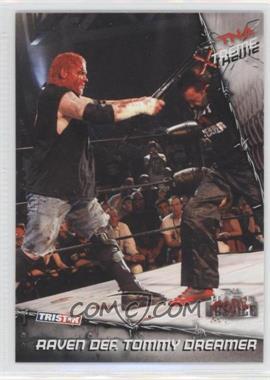 2010 TRISTAR TNA Xtreme #25 - Raven Def. Tommy Dreamer