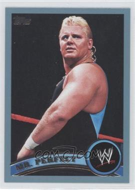 2010 Topps WWE [???] #93 - Mr. Perfect /2011