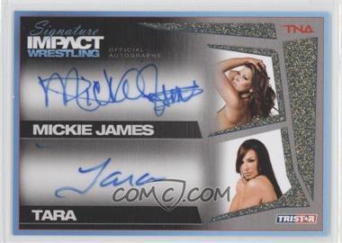 2011 TRISTAR TNA Signature Impact Wrestling - Autographs Dual - Gold #S2-12 - Mickie James, Tara /25