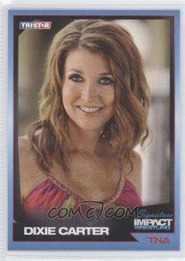 2011 TRISTAR TNA Signature Impact Wrestling - [Base] #20 - Dixie Carter