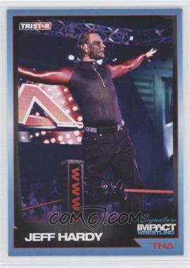 2011 TRISTAR TNA Signature Impact Wrestling - [Base] #6 - Jeff Hardy