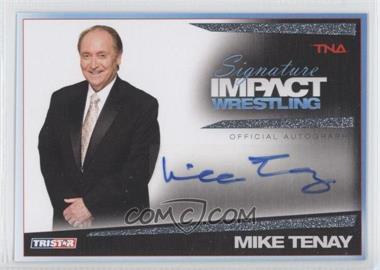 2011 TRISTAR TNA Signature Impact Wrestling [???] #S45 - Michael Tenay /99