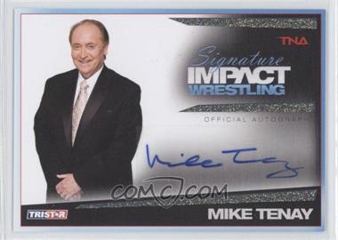 2011 TRISTAR TNA Signature Impact Wrestling Autographs Gold #S45 - Michael Tenay /25