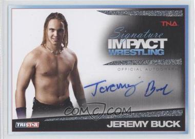 2011 TRISTAR TNA Signature Impact Wrestling Autographs Silver #S40 - Jeremy Buck /99