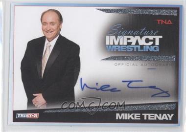 2011 TRISTAR TNA Signature Impact Wrestling Autographs Silver #S45 - Michael Tenay /99
