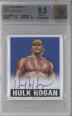 2012 Leaf Originals Wrestling - [Base] - Blue #HH1 - Hulk Hogan /25 [BGS8.5]