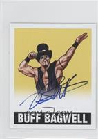 Buff Bagwell /25
