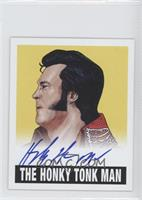 The Honky Tonk Man /25