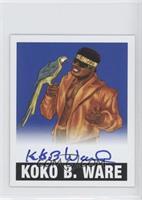 Koko B. Ware /25